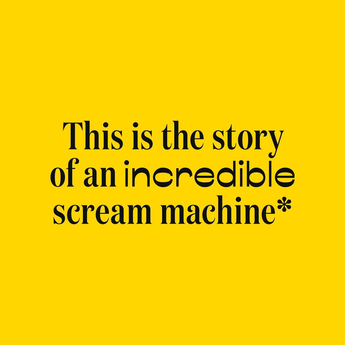 incredible scream machine